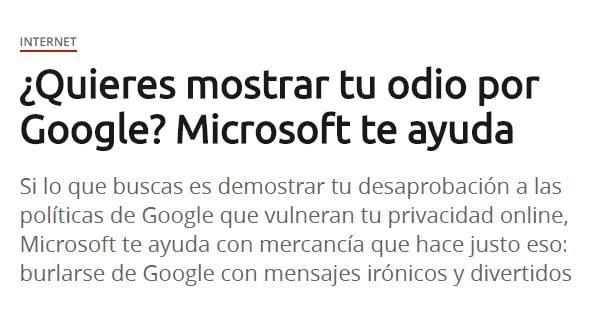 Noticia sobre Microsoft ayuda a usuarios a mostrar odio a las políticas de Google